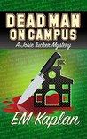 Dead Man on Campus (Josie Tucker Mystery #3)