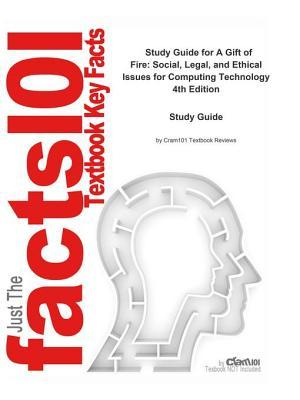 A Gift of Fire, Social, Legal, and Ethical Issues for Computing Technology: Computer Science, Computer Science