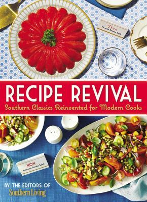 The Southern Living Recipe Revival: Fresh Twists on Beloved Southern Classics
