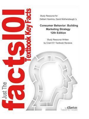 Consumer Behavior, Building Marketing Strategy