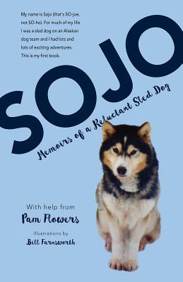 sojo-memoirs-of-a-reluctant-sled-dog
