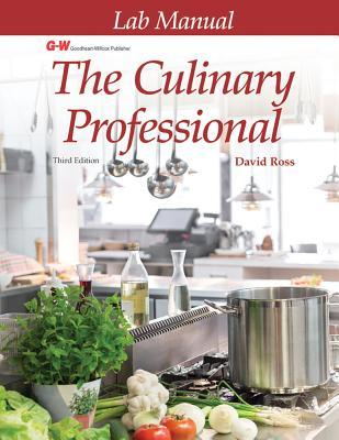 The Culinary Professional: Lab Manual