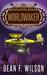Worldwaker (The Great Iron War, #5)