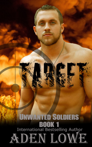 Target (Unwanted Soldiers, #1)