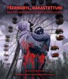 Tšernobyl, rakastettuni
