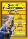 The Adventures of Mr. Samuel Blackthorn