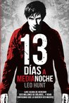 13 días a medianoche by Leo Hunt