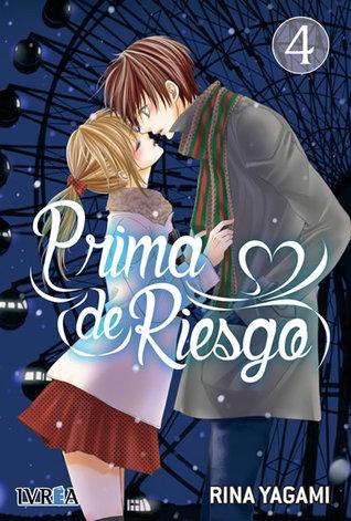 Prima de Riesgo, vol. 4 by Rina Yagami