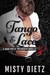 Tango & Lace (Colorado Heartthrobs, #2; The Hard Men of the Rockies)