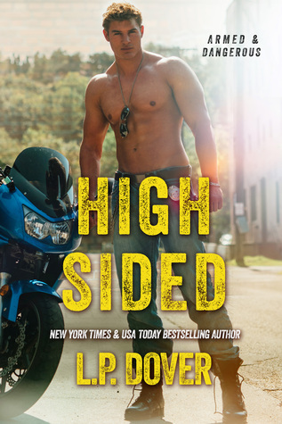 High-Sided (Armed & Dangerous #3)