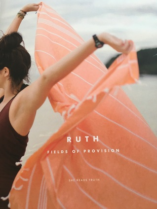 Ruth: Fields of Provision
