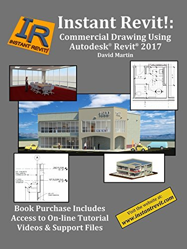 Instant Revit!: Commercial Drawing Using Autodesk® Revit® 2017