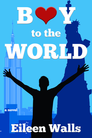 Boy to the World by Eileen Walls