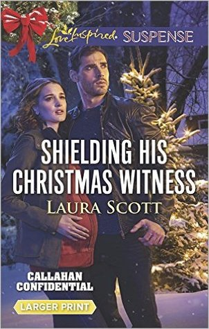 Shielding His Christmas Witness (Callahan Confidential #1)