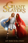 Giant Slayers by Jeff Altabef