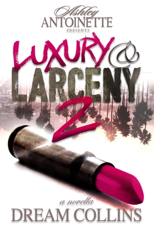 Luxury and larceny part 2 by ashley antoinette 27242747 fandeluxe