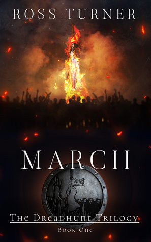 Marcii(The Dreadhunt Trilogy 1)