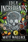 Idle Ingredients (Sin du Jour, #4)