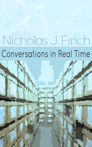 Conversations in Real Time by Nicholas J. Finch