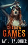 Shadow Games (Time Jumper #1)