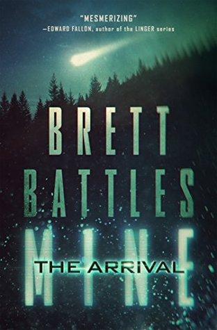 The Arrival by Brett Battles