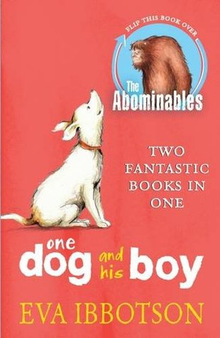 The Abominables / One Dog and His Boy