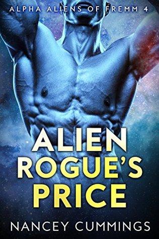 Alien Rogue's Price (Alpha Aliens of Fremm #4)