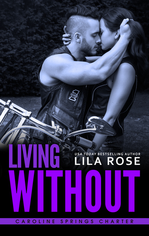 Living Without (Hawks MC Caroline Springs Charter, #4)