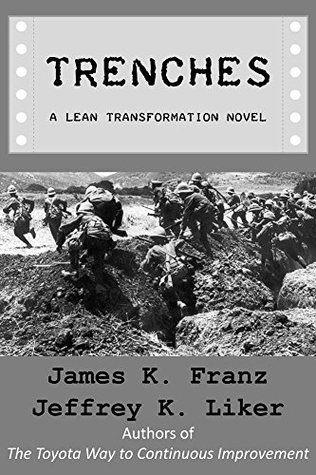 Trenches - A Lean Transformation Novel