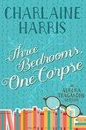 Three Bedrooms, One Corpse (Aurora Teagarden Book 3)