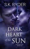 Dark Heart of the...