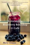 The Irresistable Blueberry Bake Shop and Cafe