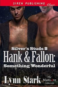 Hank & Fallon: Something Wonderful (Silver's Studs #8)