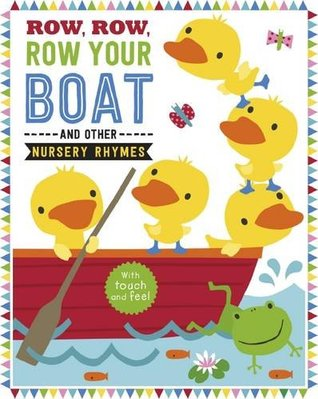 Row, Row, Your Boat and Other Nursery Rhymes