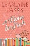 A Bone to Pick (Aurora Teagarden Book 2)