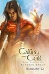 Calling and Cull (Blessed Epoch, #5)