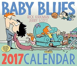 Baby Blues 2017 Day-to-Day Calendar