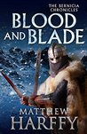 Blood and Blade (Bernicia Chronicles #3)