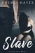 Slave (Finding Anna, #1) by Sherri Hayes