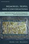 Memories, Hopes, and Conversations: Appreciative Inquiry, Missional Engagement, and Congregational Change: Volume 2