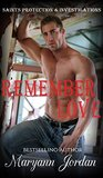 Remember Love (Saints Protection & Investigations, #8)
