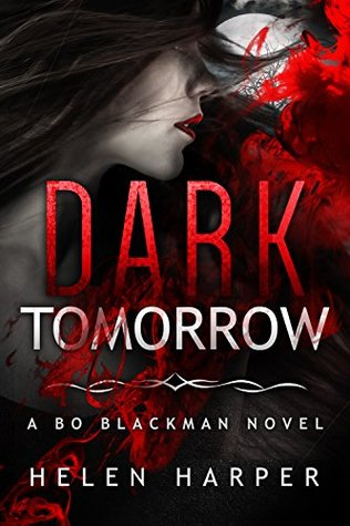 Dark Tomorrow (Bo Blackman #6)