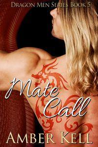 Mate Call (Dragon Men, #5)