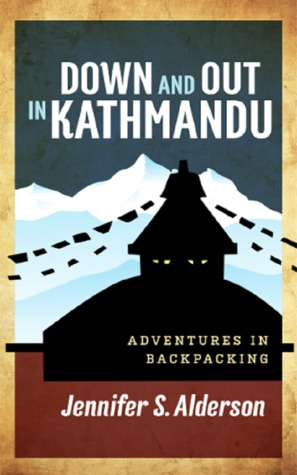Down and Out in Kathmandu: A Backpacker Mystery (Adventures of Zelda Richardson, #1)