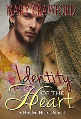 Identity of the Heart (Hidden Heart #1)