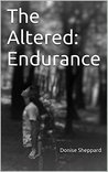 The Altered: Endurance
