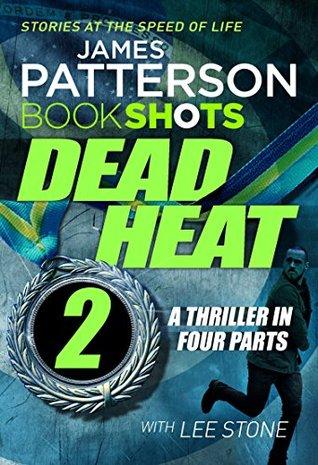 Dead Heat - Part 2