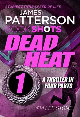 Dead Heat - Part 1