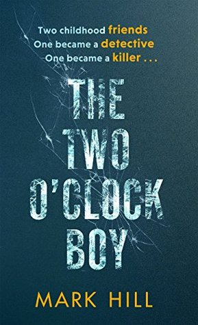 The Two O'Clock Boy by Mark  Hill