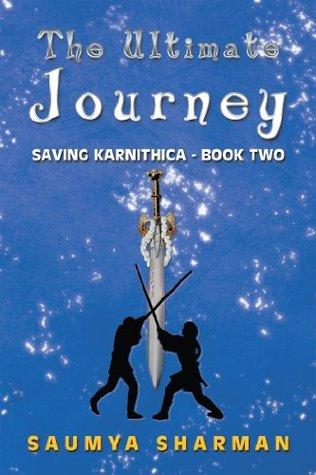 The Ultimate Journey (Saving Karnithica #2)